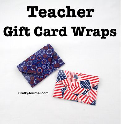 Teacher Gift Card Wraps by Crafty Journal