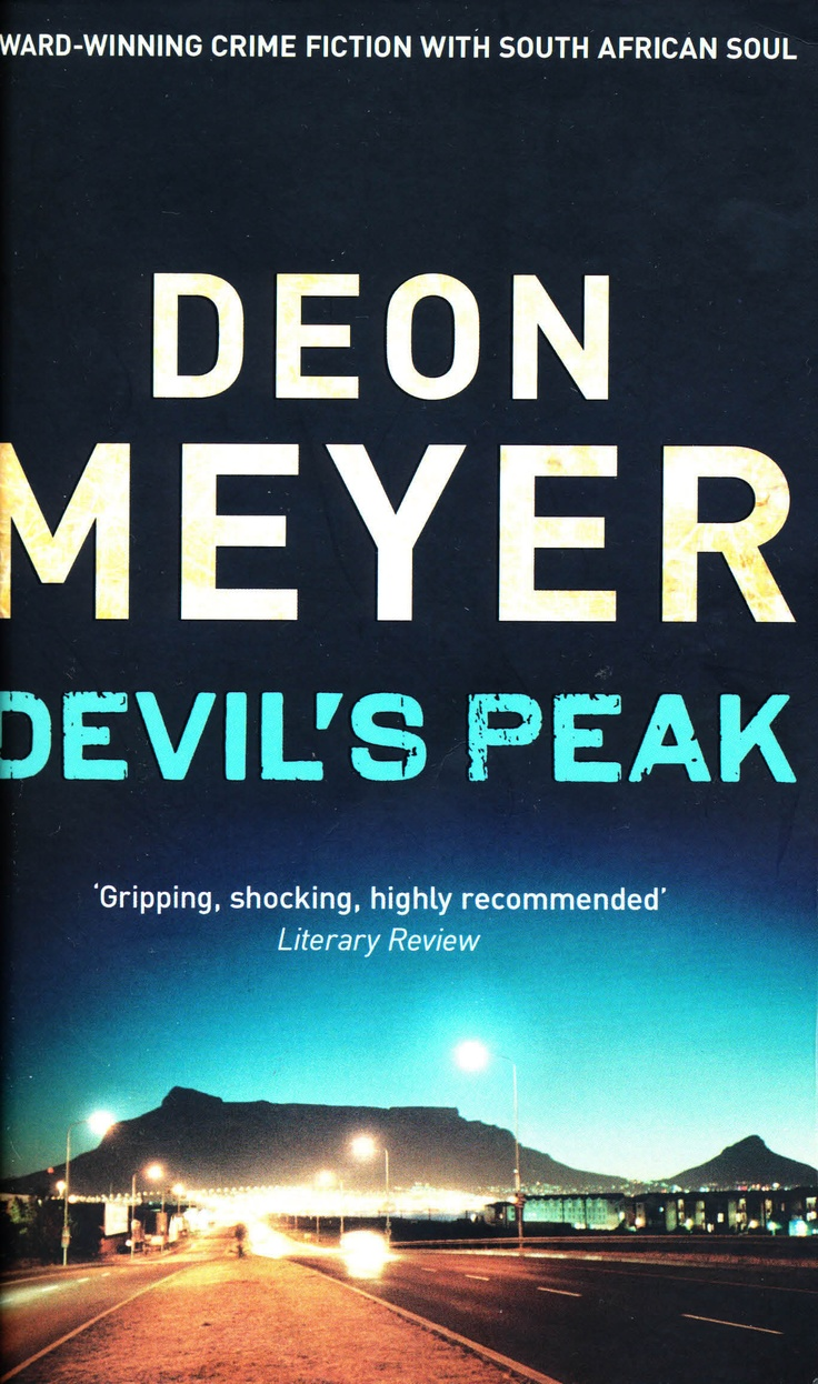 The fourth of Deon Meyer's crime novels. Interesting for their characters and plots and insight into the new post-apartheid South Africa. Set mostly in and around Cape Town. Translated from Afrikaans.