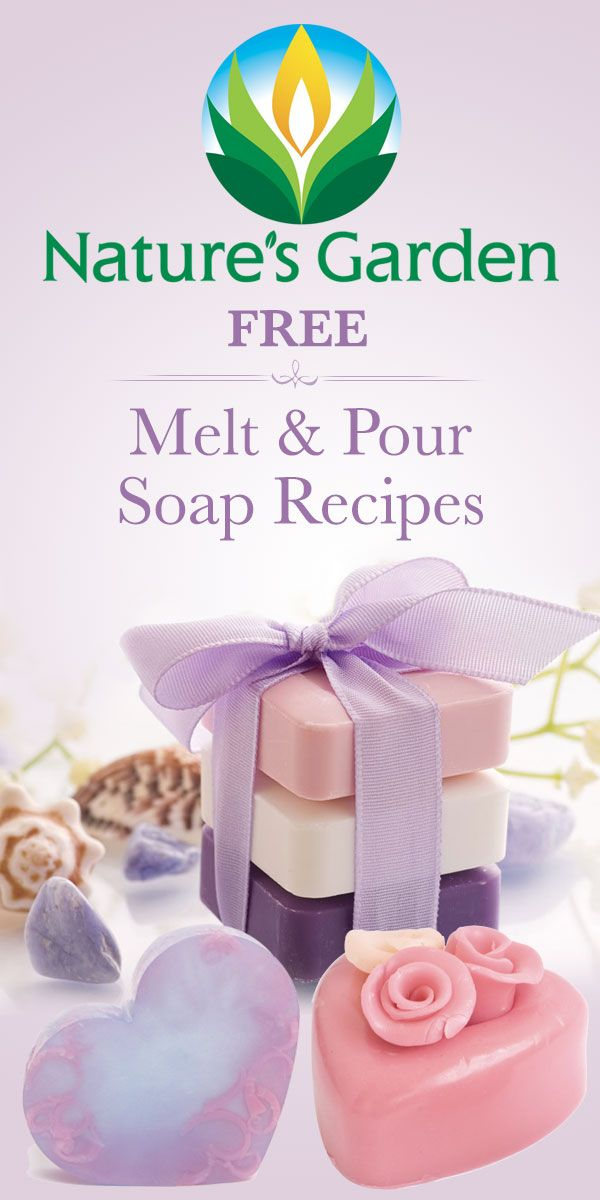 Free Melt & Pour Soap Recipes from Natures Garden.  Create soap without lye. #soaprecipes