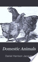"""""""Domestic Animals: A Pocket Manual of Cattle, Horse and Sheep Husbandry"""" - Daniel Harrison Jacques, 1858, 160 pp."""