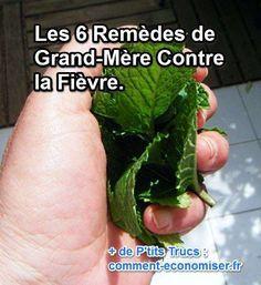 Les 6 Remèdes Naturels de Grand-Mère Contre la Fièvre.