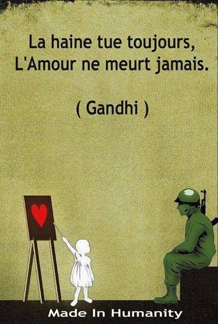 L'odio uccide sempre, l'amore non muore mai Gandhi