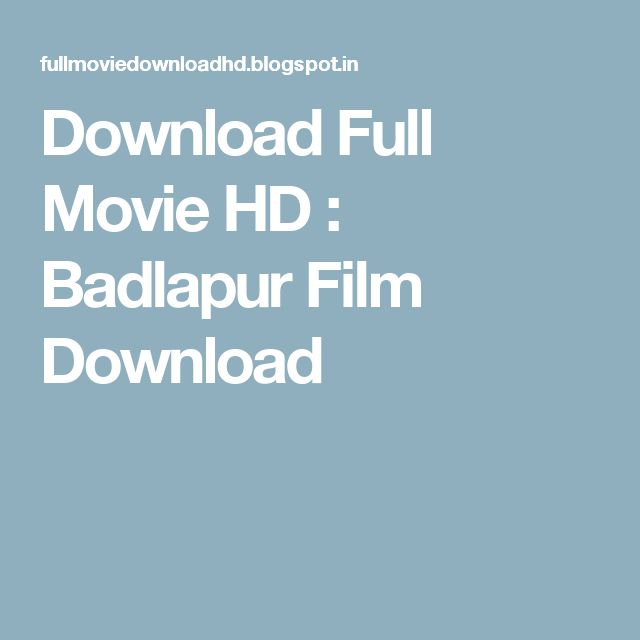 Download Full Movie HD : Badlapur Film Download