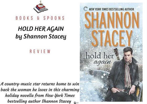 https://www.booksandspoons.com/books/books-spoons-review-for-hold-her-again-by-shannon-stacey
