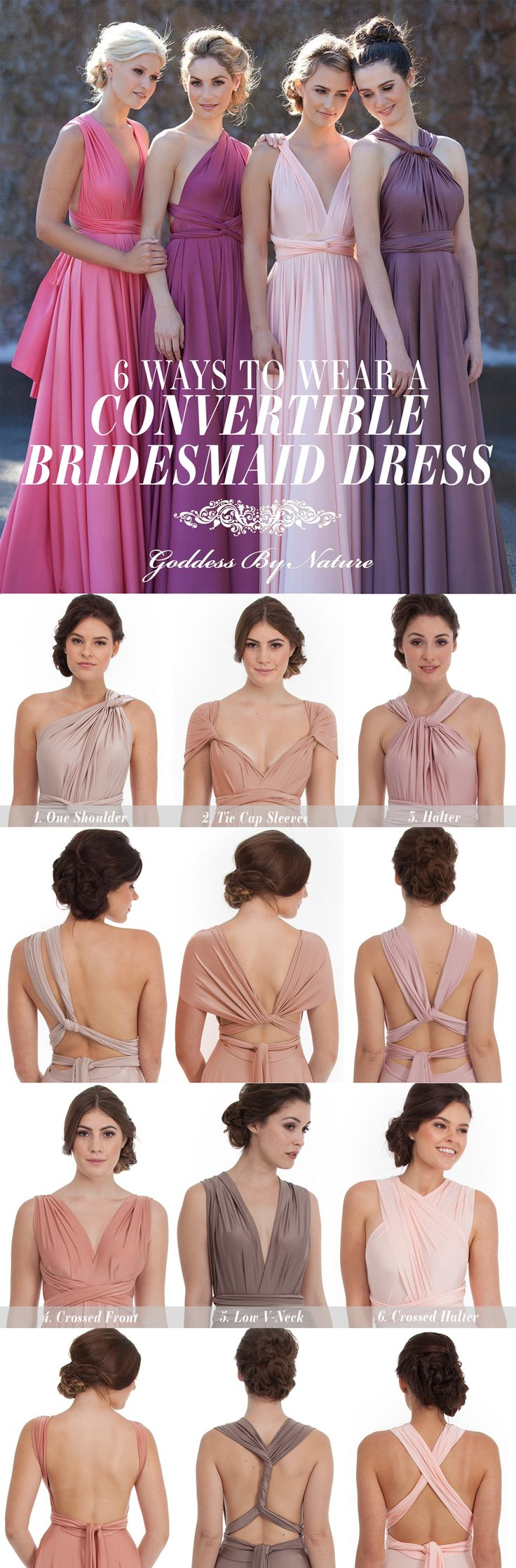 6 Ways To Wear A Convertible Dress | The Goddess By Nature Signature Multiway Dress Collection is perfect for your bridesmaids! #goddessbynature #wedding #bridesmaids #dresses #convertibledress #weddingideas #multiwaydress #brideideas #weddingdress