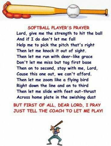 Softball Players Prayer!! Maybe when your in the first or third base dugout you could make a circle around the nearest base and each player could say a line before each game!!!!!