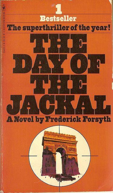 Frederick Forsyth: The day of the jackal. Bantam Books 1978.