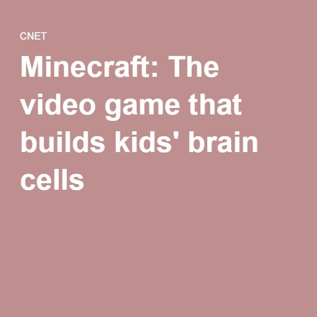 Minecraft: The video game that builds kids' brain cells