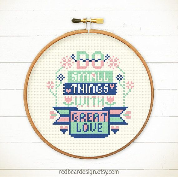 Quote cross stitch do smalls thing with great love