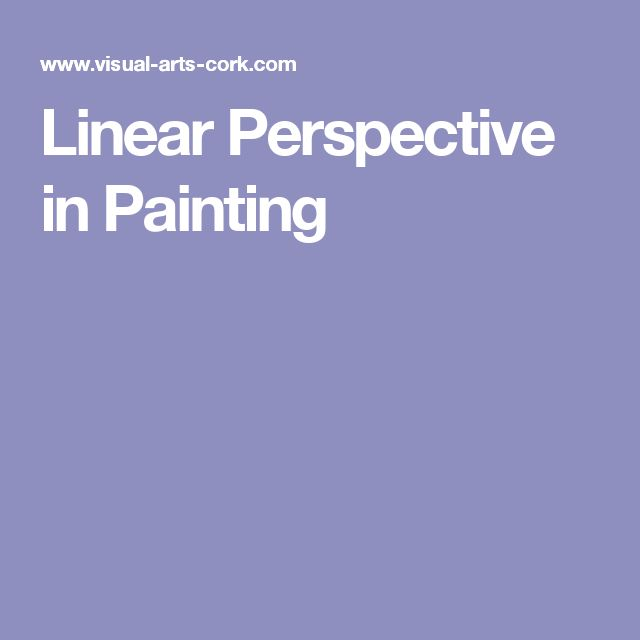 Linear Perspective in Painting