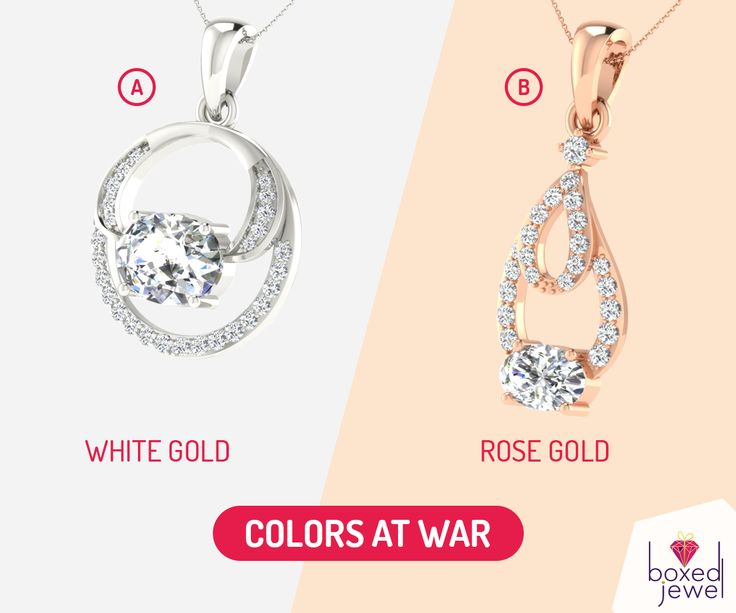 Who will you fight for? Let us know in the comments below.   #WhiteGold  #RoseGold  #OnlineShopping