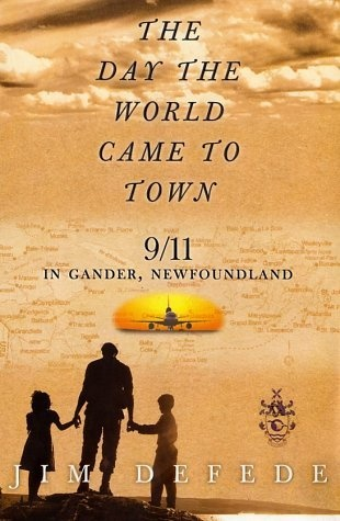 THE DAY THE WORLD CAME TO TOWN:   9/11 in Gander, Newfoundland by Jim DeFede, http://www.amazon.com/dp/0060513608/ref=cm_sw_r_pi_dp_ab6tqb1WCFHG6