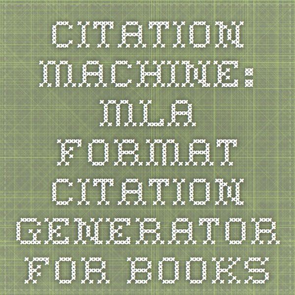 Citation Machine: MLA format citation generator for books
