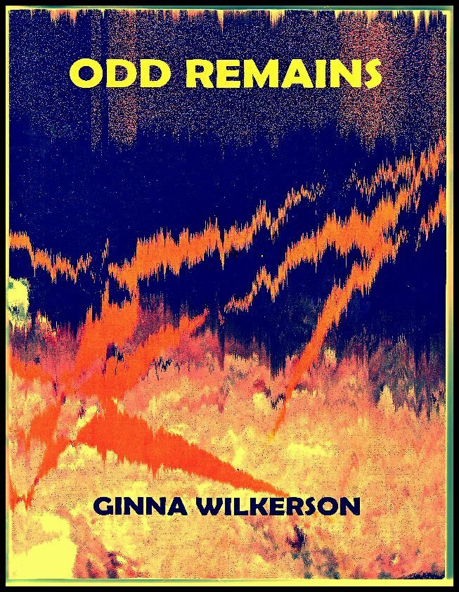 Book of Poetry by Ginna Wilkerson.
