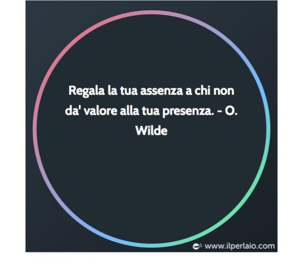 #perla #perle #perledisaggezza #aforsima #aforismi  #frase #frasi #saggezzavera #oscarwilde