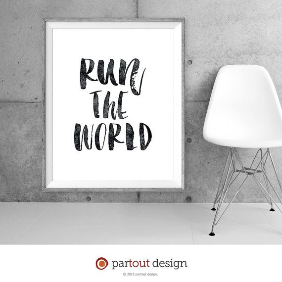 Run the world print etsy