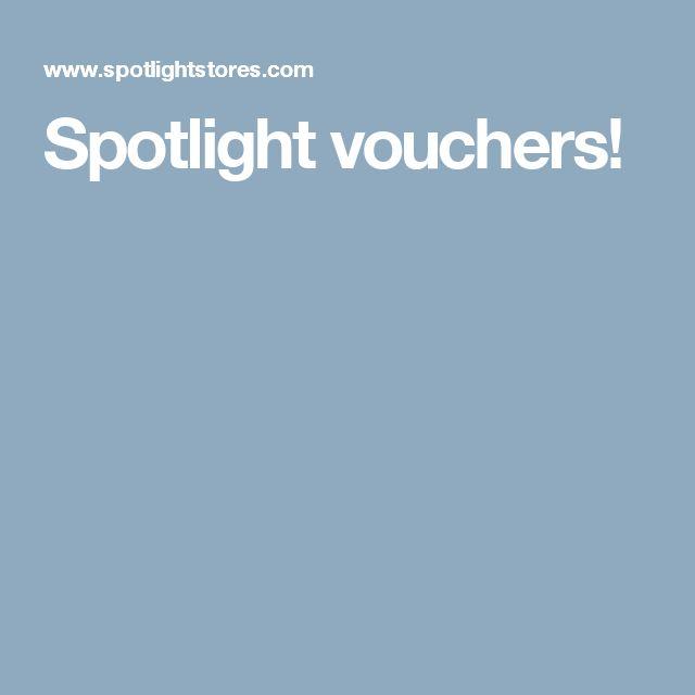 Spotlight vouchers!