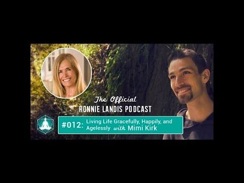 012: Living Life Gracefully, Happily, and Agelessly with Mimi Kirk - YouTube