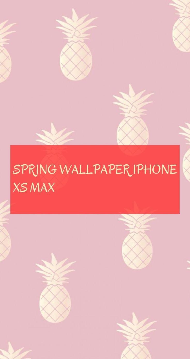 spring wallpaper iphone xs max * frühlingstapete iphone xs max * primavera fond…