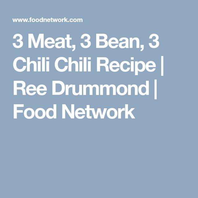 3 Meat, 3 Bean, 3 Chili Chili Recipe   Ree Drummond   Food Network