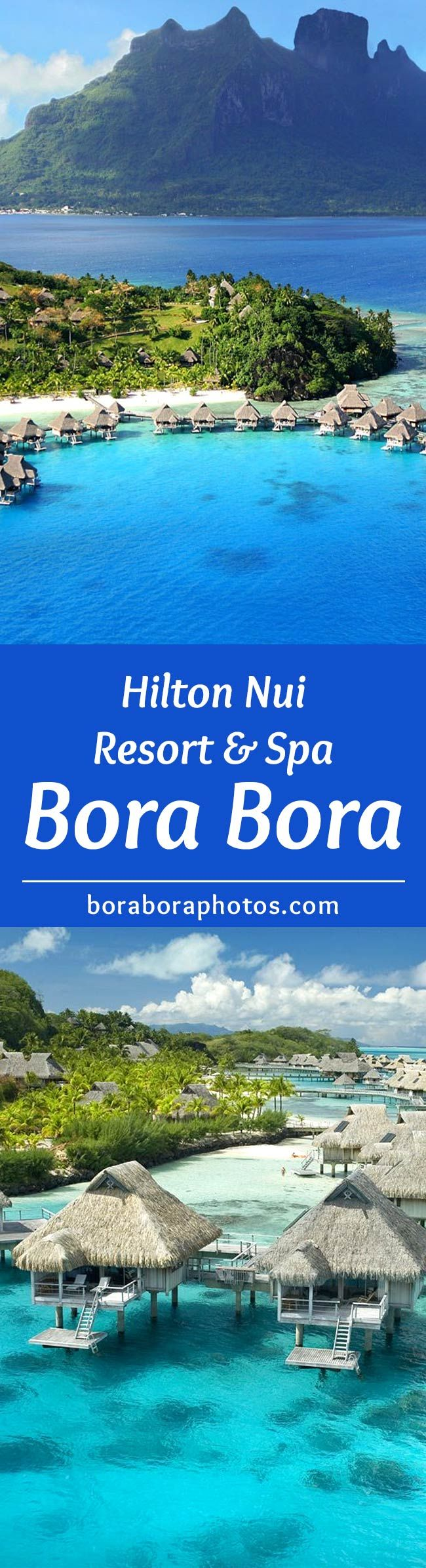 Hilton Nui Resort - Nestled on a white beach and blue lagoon, this Bora Bora Hotel & Spa a is an idyllic honeymoon retreat. Located on the French Polynesia group of islands in the Pacific Ocean. via @boraboraphotos