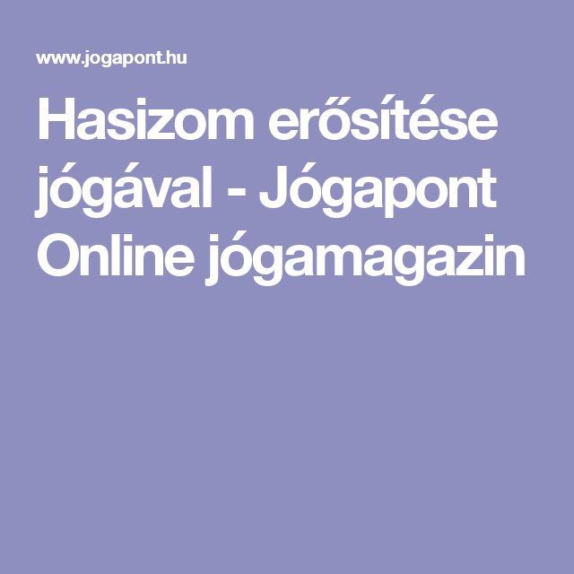 Hasizom erősítése jógával - Jógapont Online jógamagazin