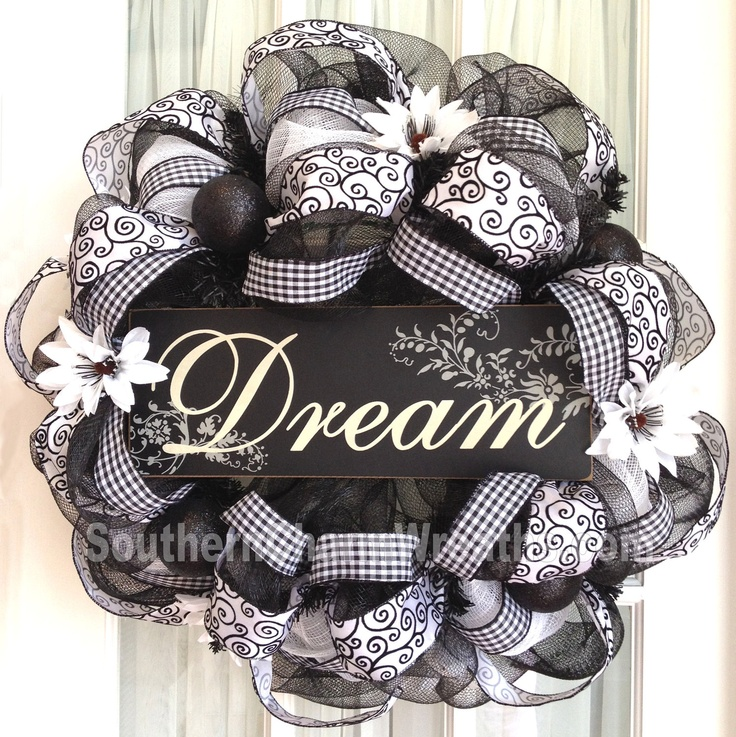 LOVE THE IDEA OF SOMETHING LIKE THIS HANGING ON DOOR AS U ENTER OR ALL OVER GARDEN.... THEME DREAM/IMAGINE!!!!!!! Deco Mesh Wreath Black White w Dream Sign