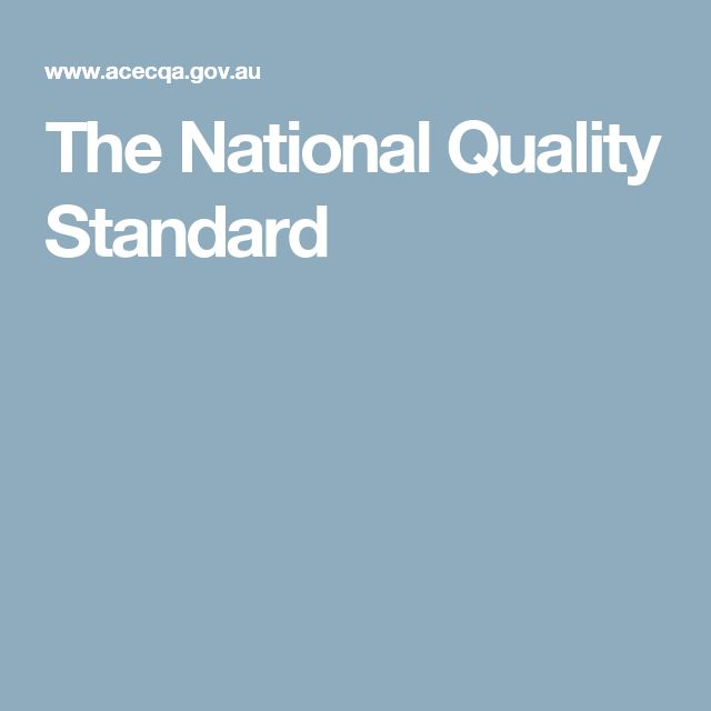 The National Quality Standard