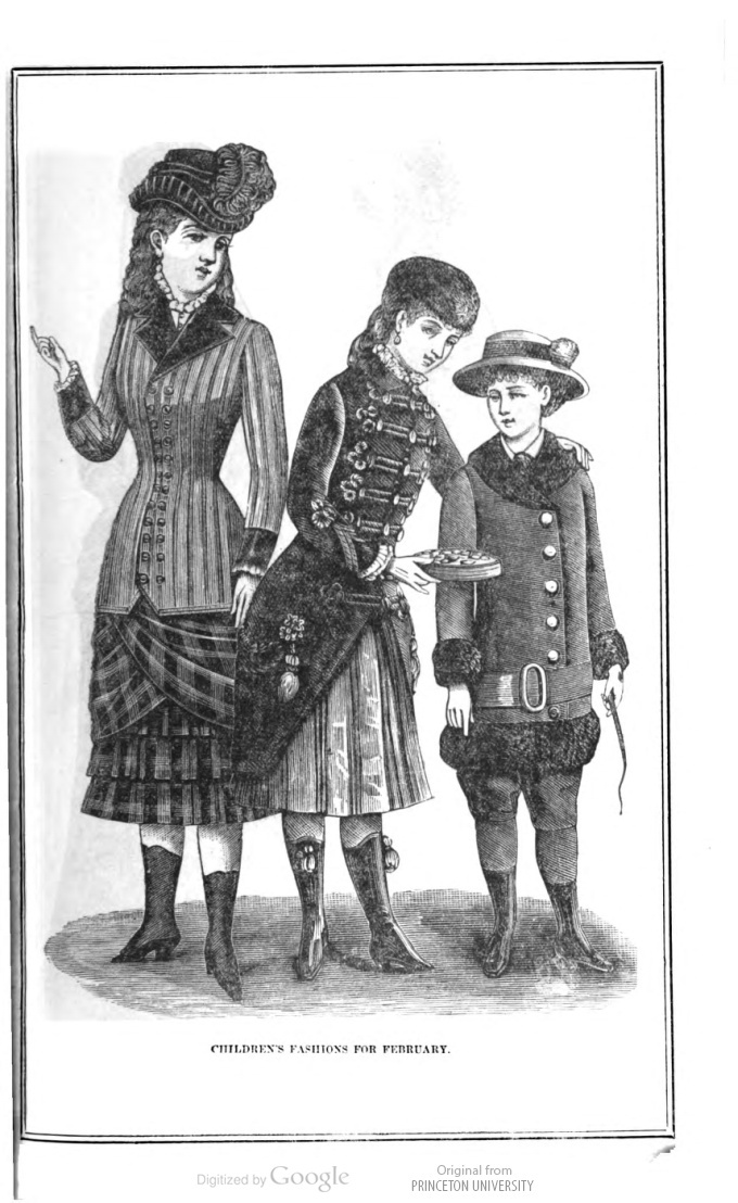 1883 February Children's Fashions  Peterson's Magazine  Young girl's dress, of dark-green and blue scotch plaid. The underskirt has two ruffles, laid in box-plaits. The tunic crosses in front. The coat-basque is of brown striped cloth, double-breasted, and has velvet cuffs and rolling collar. Brown velvet hat and feather.    Girl's dress, of almond-color cashmere. The skirt is laid in box-plaits, with smaller plaits between.