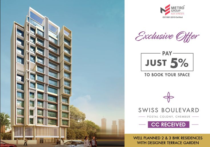 #ExclusiveOffer Just pay 5% to book your space Swiss Boulevard, Postal Colony Chembur Well Planned 2 & 3 BHK Residences with designer Terrace Garden www.metrogroupindia.com #SwissBoulevard #RealEstate #MetroGroup #Chembur #Mumbai #Scheme #Offer