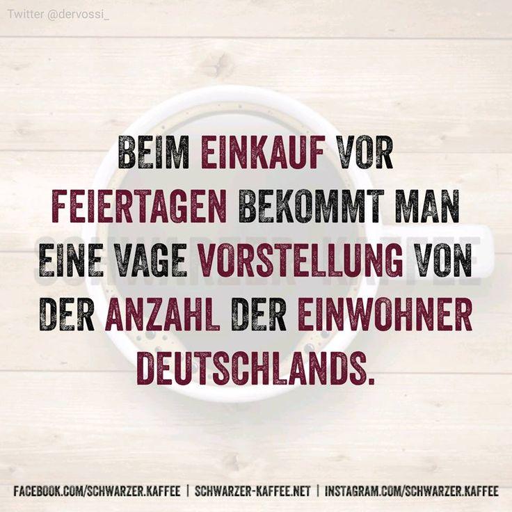 Beim Einkauf vor Feiertagen bekommt man eine vage Vorstellung von der Anzahl der Einwohner Deutschlands.
