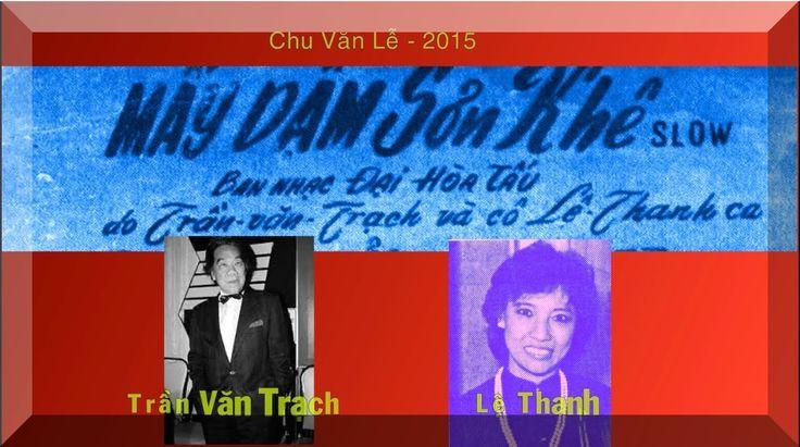 Trần Văn Trạch và Lệ Thanh hát Mấy Dặm Sơn Khê của Nguyễn Văn Đông