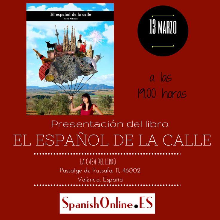 """Presentamos """"El español de la calle"""", en la Casa del Libro, de Valencia, ¡os esperamos!"""