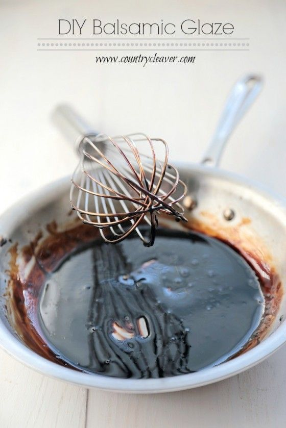 DIY Balsamic Glaze