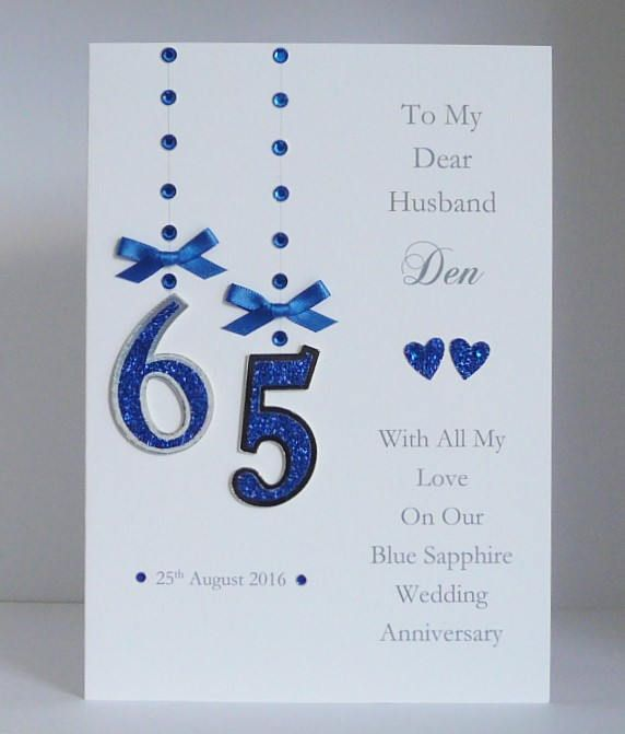 Personalised 65th Blue Sapphire Wedding Anniversary Card With Etsy In 2020 65th Birthday Cards Card Making Birthday Wedding Anniversary Cards