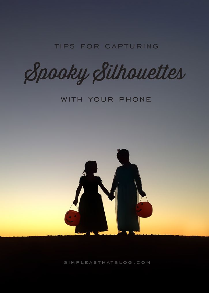Simple tips for capturing spooky silhouette photos with your phone this Halloween. It's easier than you think!