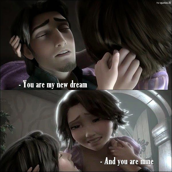 TV Quotes: Tangled - Quote - You are my new dream