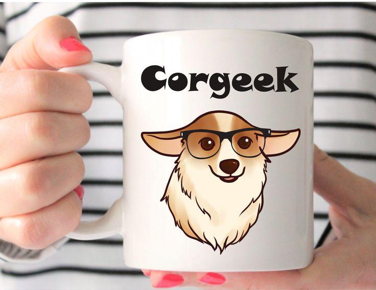 Corgeek Mug - Corgi Mug - Gift For Corgi Lovers - Corgi Gifts - Geeky Corgi - Pembroke Welsh Corgi Coffee Mug - Corgi - Pet Lover Gift - by MysticCustomDesignCo on Etsy