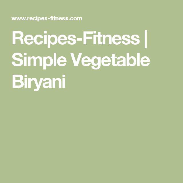 Recipes-Fitness | Simple Vegetable Biryani
