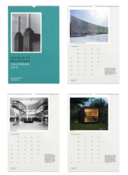 FAVOURITE BUILDINGS CALENDAR 2014 To show our appreciation for over two decades of Open House London this year's calendar features a selection of my favourite buildings to have opened their doors during the September weekend since 1992 - Margaret Howell
