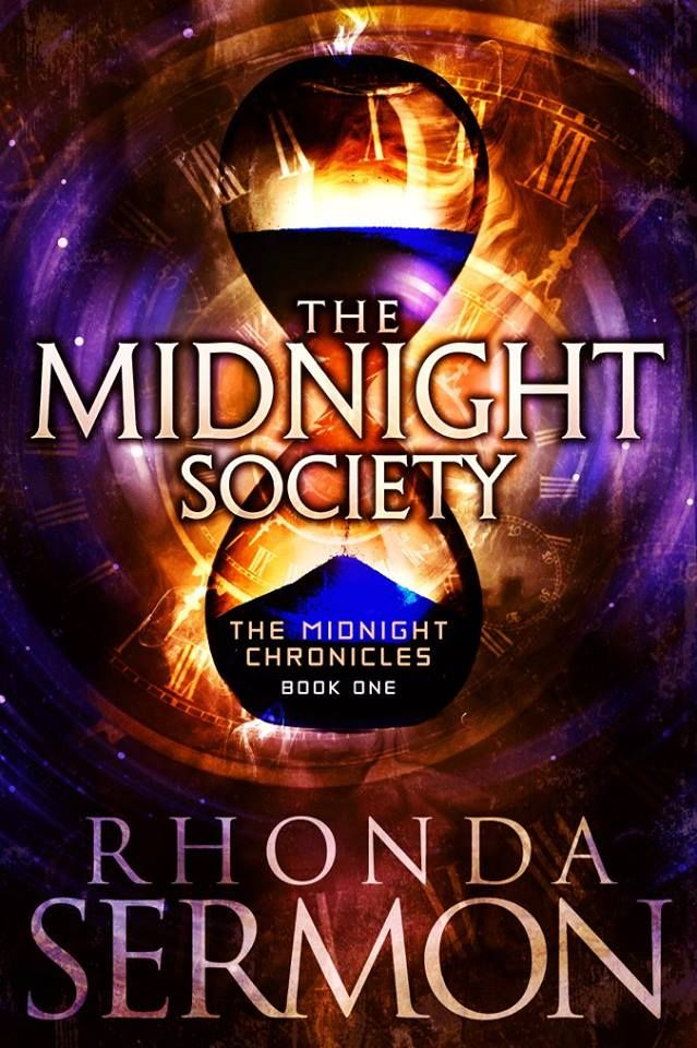 Mythical Books: The Midnight Society (The Midnight Chronicles #1) by Rhonda Sermon