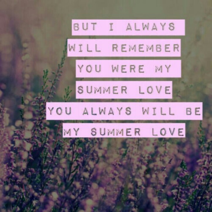 9 best Summer Love images on Pinterest   Lyrics, Song quotes and ...