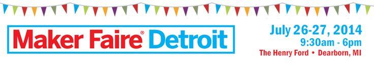 Maker Faire Detroit, July 2014