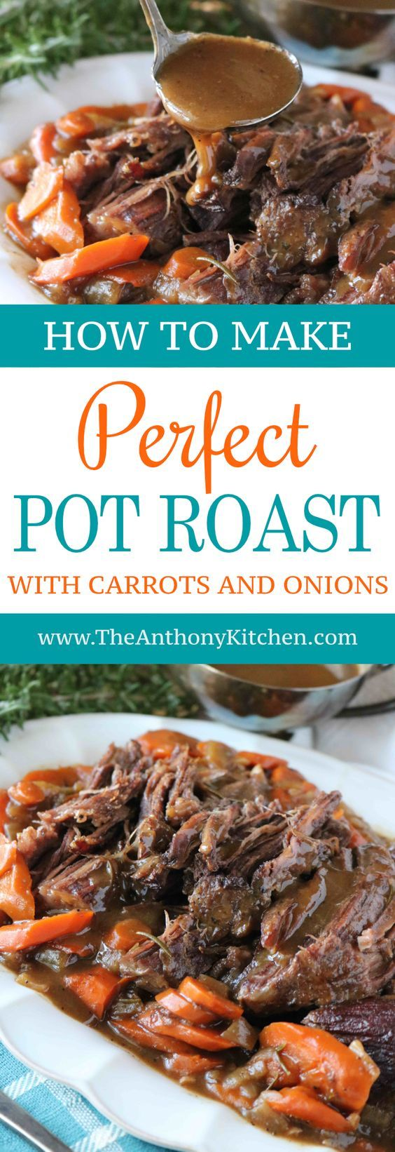 Best Pot Roast Recipe | An easy recipe for fork-tender pot roast made in the oven. The recipe features beef chuck shoulder braised in beef broth and red wine, with carrots, onions and fresh herbs | #potroastoven #potroastrecipe #dutchovenrecipe #familydinneridea #easyrecipes