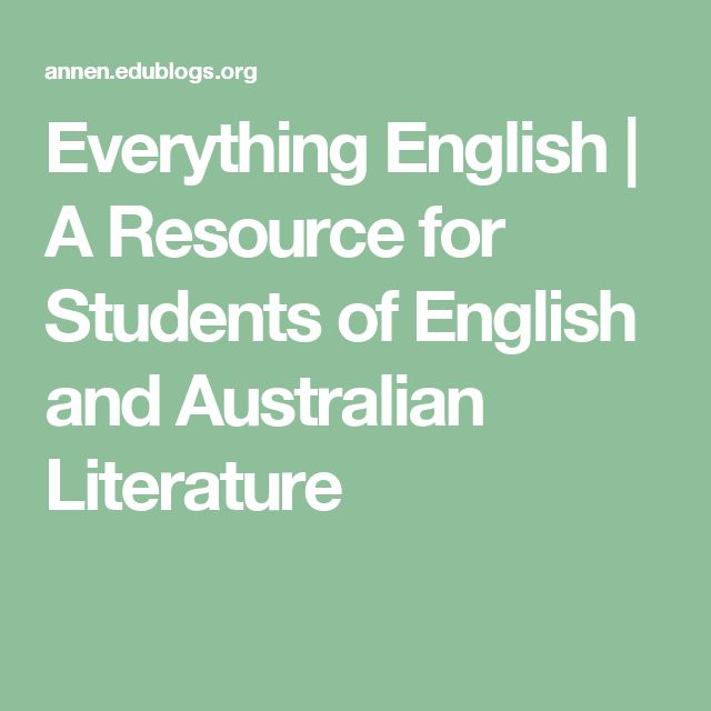 Everything English   A Resource for Students of English and Australian Literature
