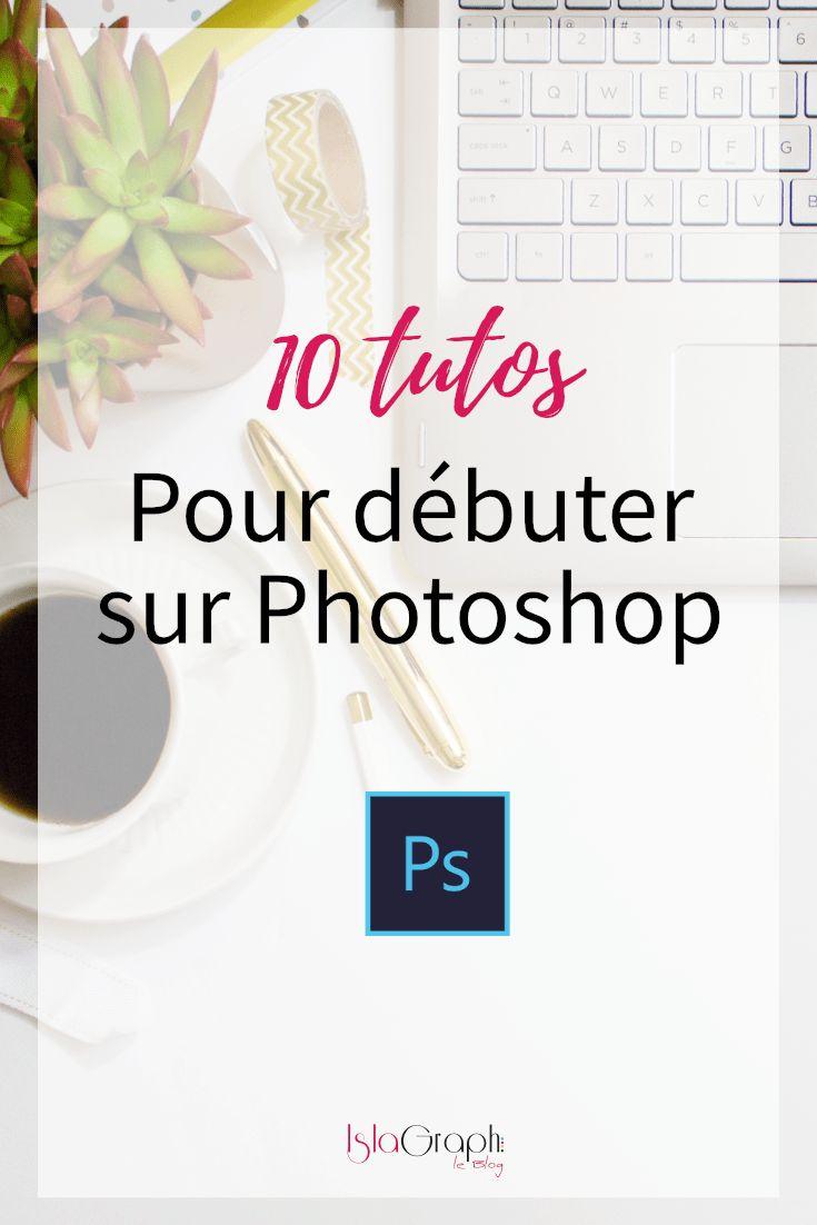10 tutos pour débuter sur Photoshop