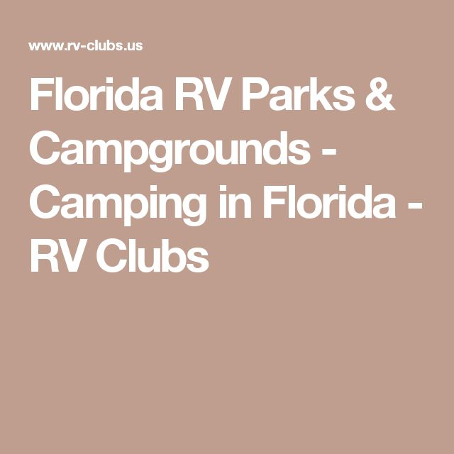 Florida RV Parks & Campgrounds - Camping in Florida - RV Clubs