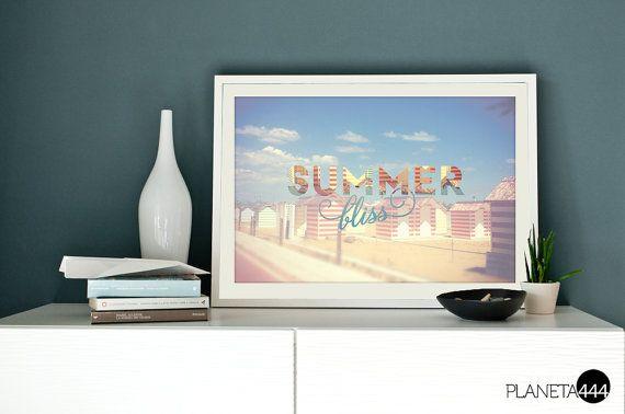Summer bliss  - poster artistico stampabile - 4 stagioni -  Arredo - Arte parete - fotografia - lettering