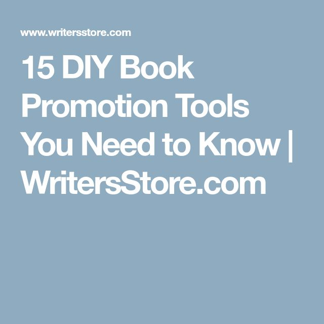 15 DIY Book Promotion Tools You Need to Know | WritersStore.com