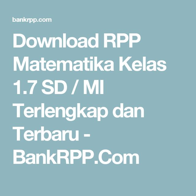 Download RPP Matematika Kelas 1.7 SD / MI Terlengkap dan Terbaru - BankRPP.Com